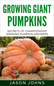 Growing Giant Pumpkins Cover Images